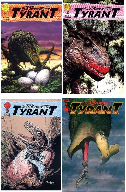 Steve Bissette's Tyrant